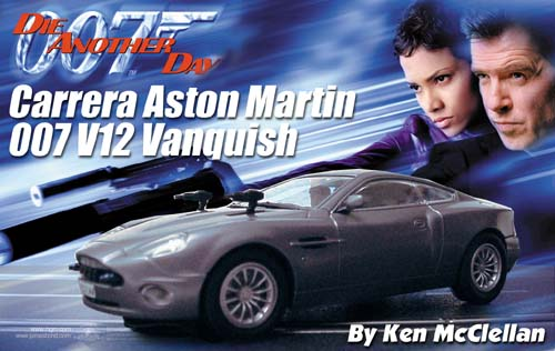 carrera james bond 007 astin martin v12 vanquish. Black Bedroom Furniture Sets. Home Design Ideas